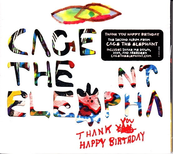 Cage the Elephant Thank You, Happy Birthday cover art