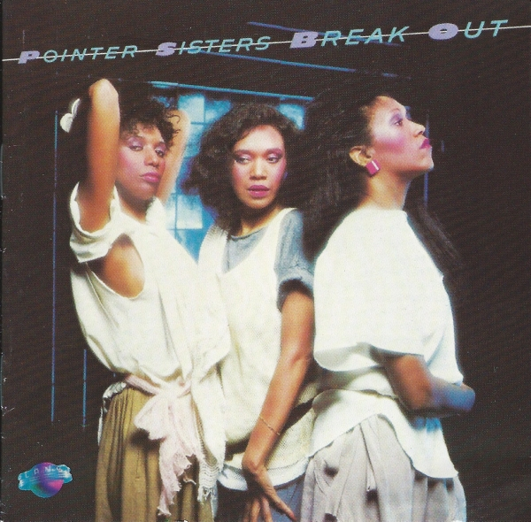The Pointer Sisters Break Out Cover Art