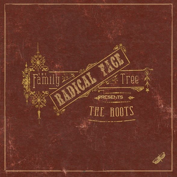 Radical Face The Family Tree: The Roots cover art