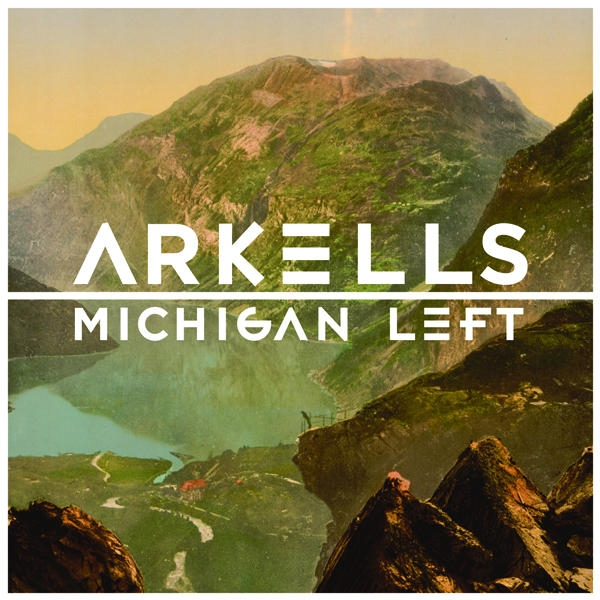 Arkells Michigan Left cover art