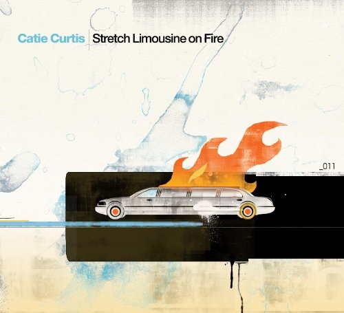 Catie Curtis Stretch Limousine on Fire cover art