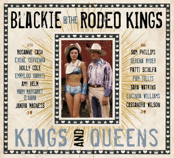 Blackie and the Rodeo Kings Kings and Queens Cover Art