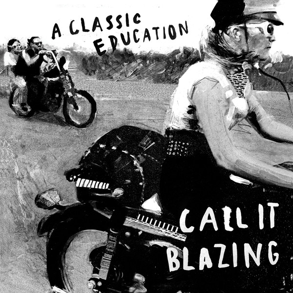 A Classic Education Call It Blazing cover art