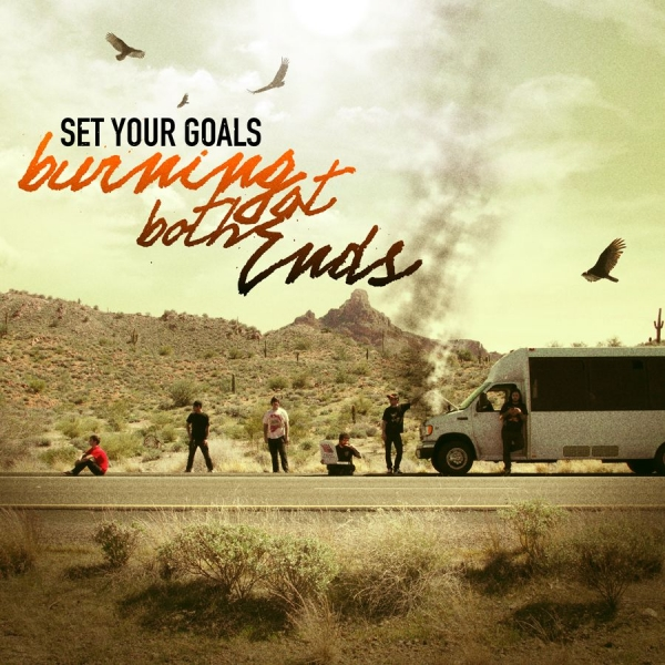 Set Your Goals Burning at Both Ends cover art