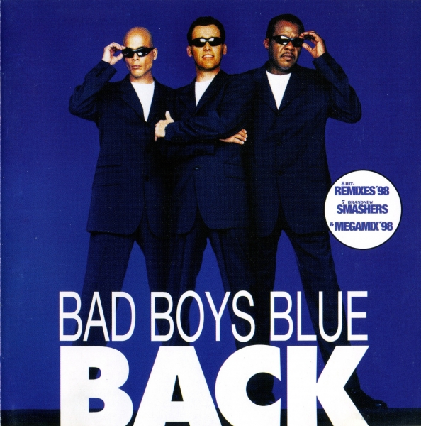 Bad Boys Blue Back cover art