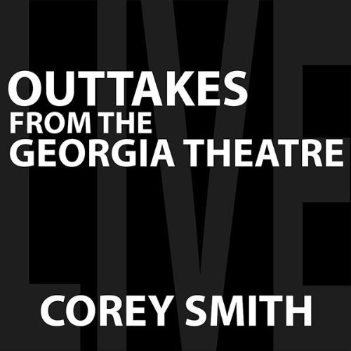 Corey Smith Outtakes from the Georgia Theatre Cover Art