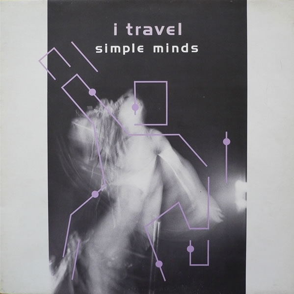 Simple Minds I Travel Cover Art