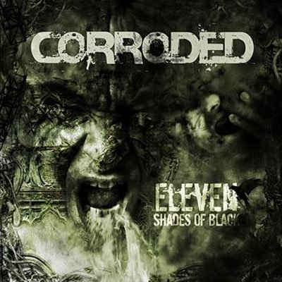 Corroded Eleven Shades of Black cover art