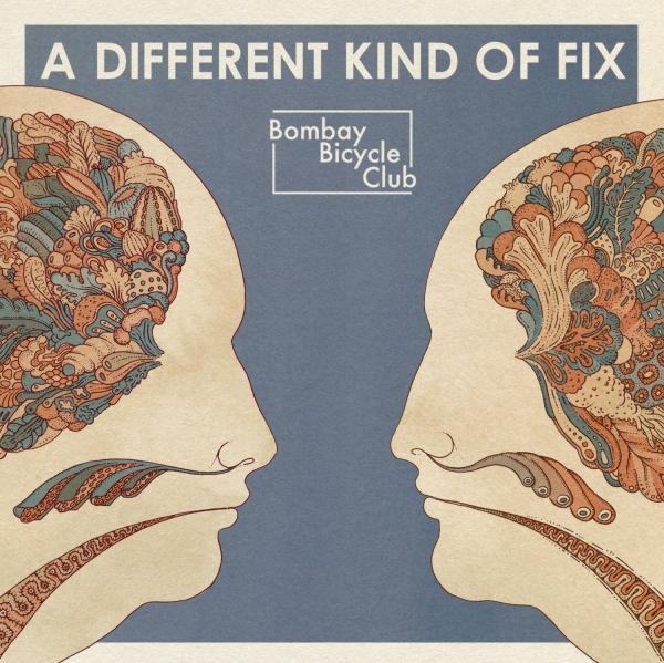 Bombay Bicycle Club A Different Kind of Fix cover art
