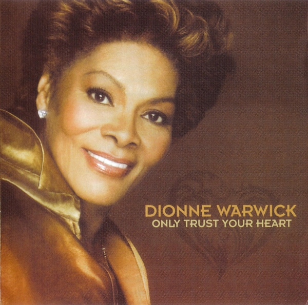 Dionne Warwick Only Trust Your Heart cover art
