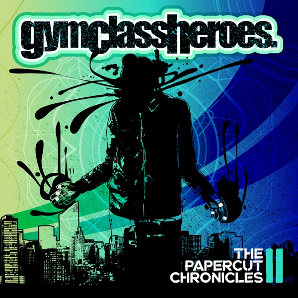 Gym Class Heroes The Papercut Chronicles II cover art