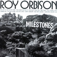 Roy Orbison Milestones Cover Art
