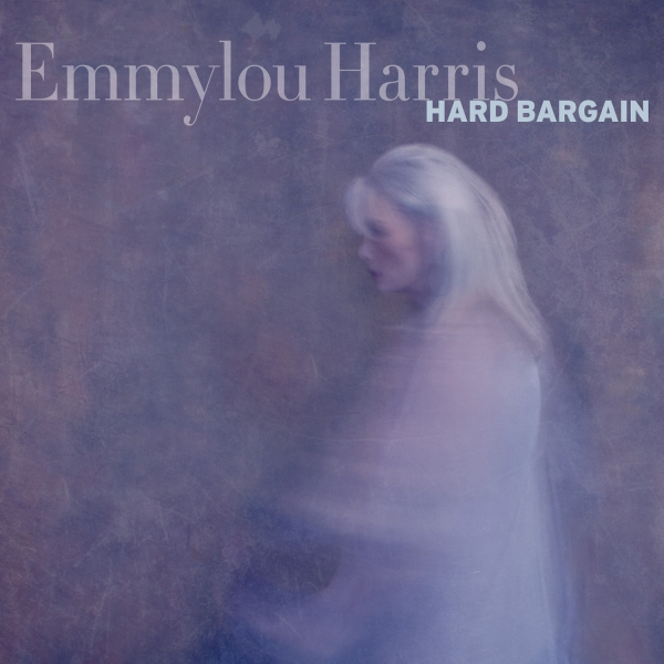 Emmylou Harris Hard Bargain cover art