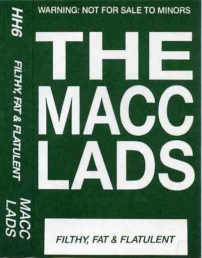 The Macc Lads Filthy, Fat & Flatulent Cover Art