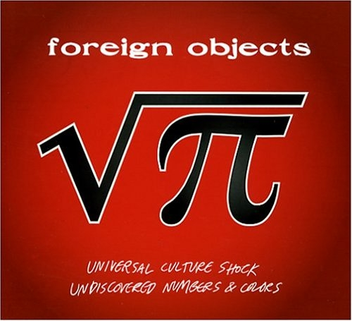 Foreign Objects Universal Culture Shock / Undiscovered Numbers & Colors cover art