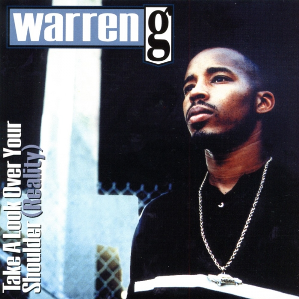 Warren G Take a Look Over Your Shoulder (Reality) Cover Art
