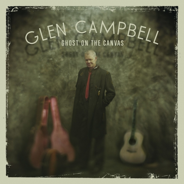 Glen Campbell Ghost on the Canvas cover art