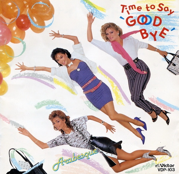 "Arabesque Time to Say ""Good Bye"" cover art"