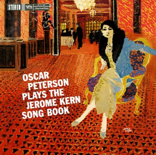 Oscar Peterson Oscar Peterson Plays the Jerome Kern Songbook Cover Art