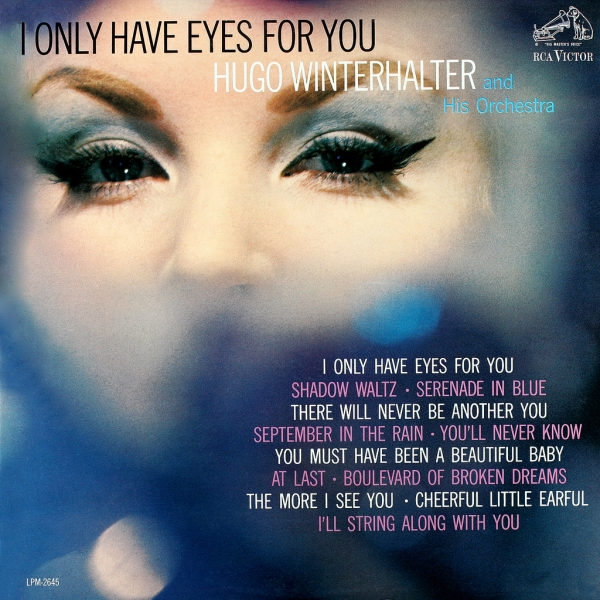 Hugo Winterhalter and His Orchestra I Only Have Eyes for You cover art