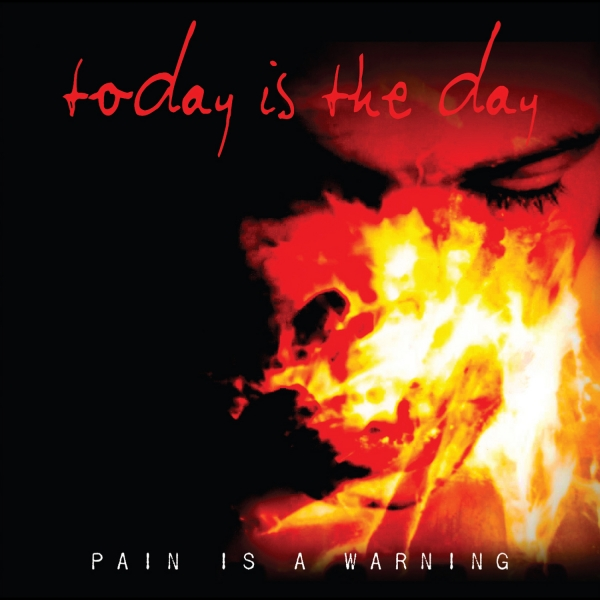 Today Is the Day Pain Is a Warning cover art