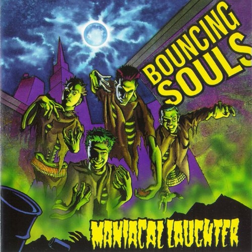 The Bouncing Souls Maniacal Laughter Cover Art