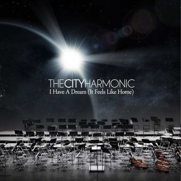 The City Harmonic I Have a Dream (It Feels Like Home) cover art