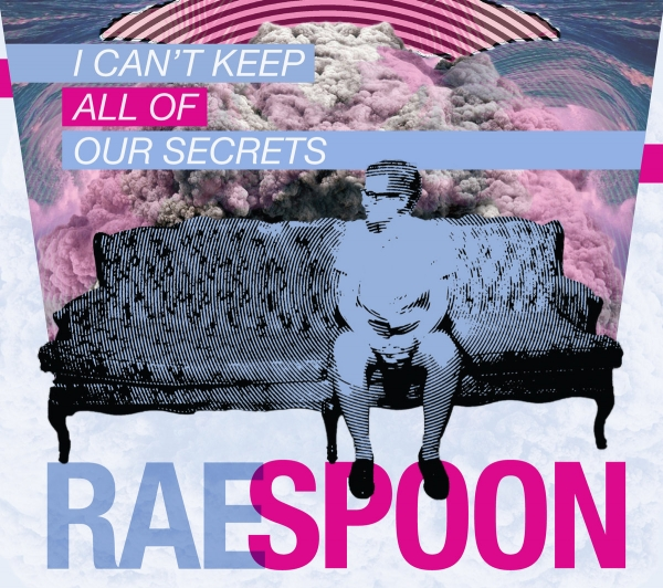 Rae Spoon I Can't Keep All of Our Secrets cover art