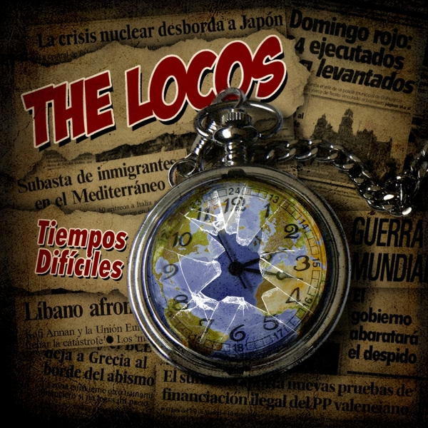 The Locos Tiempos difíciles cover art