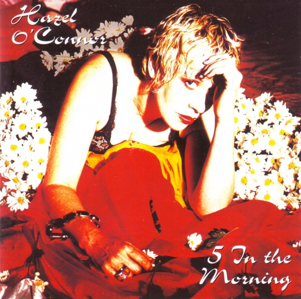 Hazel O'Connor 5 In The Morning Cover Art
