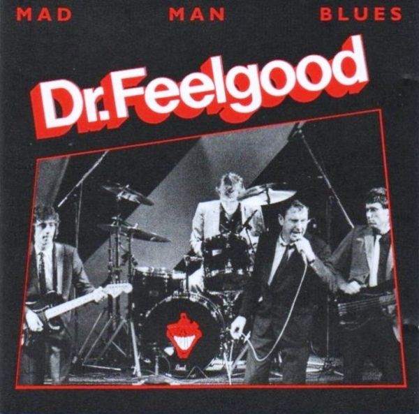 Dr. Feelgood Mad Man Blues cover art