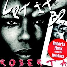 Roberta Flack Let It Be Roberta – Roberta Flack Sings The Beatles Cover Art