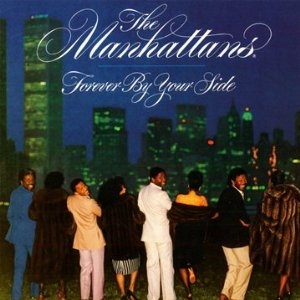 The Manhattans Forever by Your Side cover art