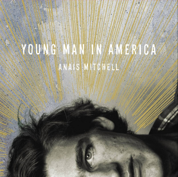 Anaïs Mitchell Young Man in America cover art