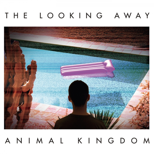 Animal Kingdom The Looking Away cover art