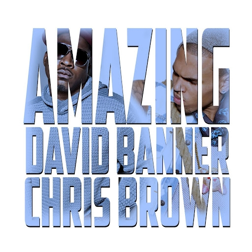 David Banner feat. Chris Brown Amazing Cover Art