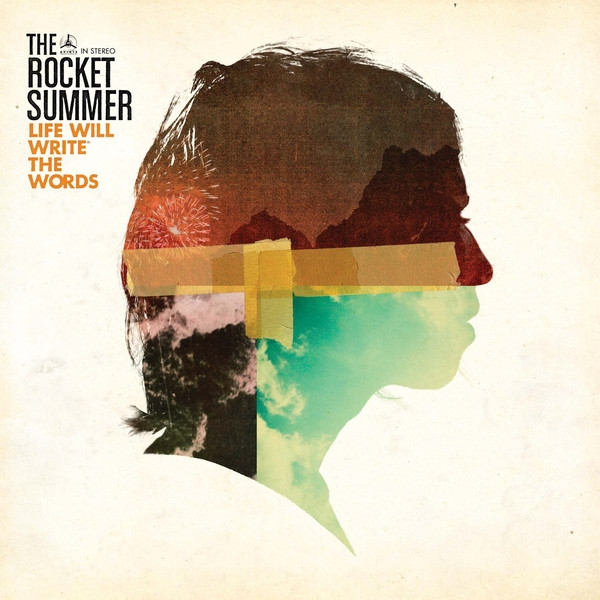 The Rocket Summer Life Will Write the Words cover art
