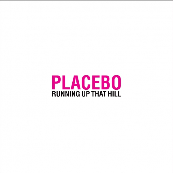 Placebo Running Up That Hill Cover Art