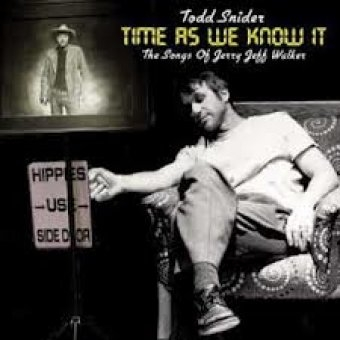 Todd Snider Time As We Know It - The Songs Of Jerry Jeff Walker Cover Art