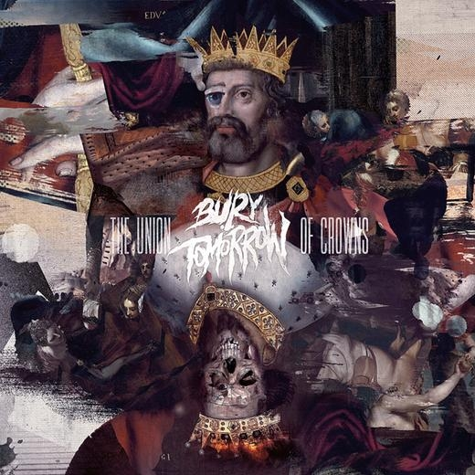 Bury Tomorrow The Union Of Crowns Cover Art