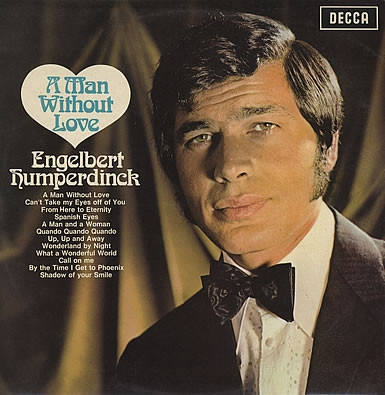 Engelbert Humperdinck A Man Without Love cover art
