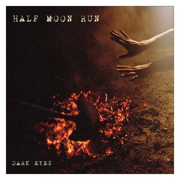Half Moon Run Dark Eyes cover art