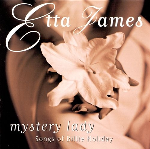 Etta James Mystery Lady: Songs of Billie Holiday cover art