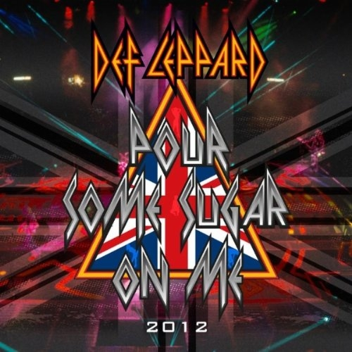 Def Leppard Pour Some Sugar on Me (2012) Cover Art