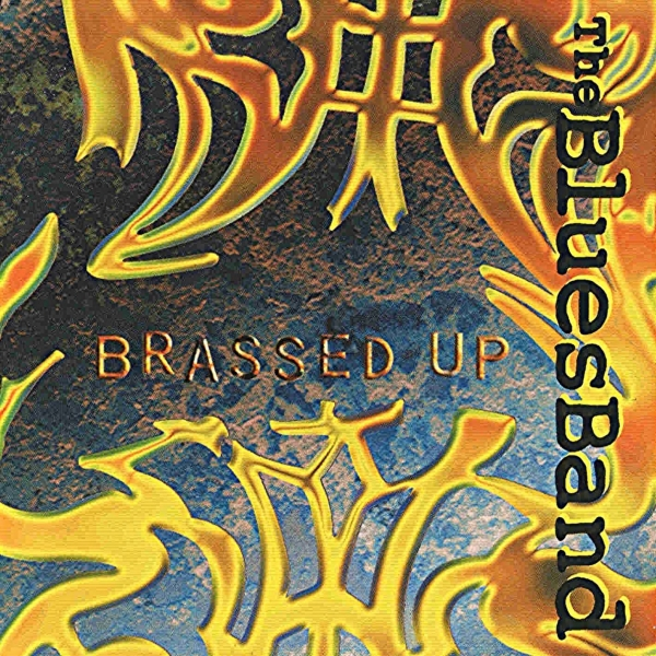 The Blues Band Brassed Up Cover Art