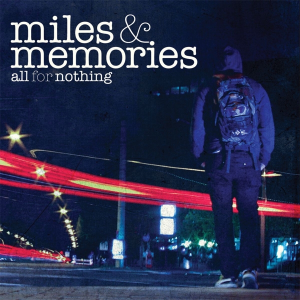 All for nothing Miles & Memories Cover Art
