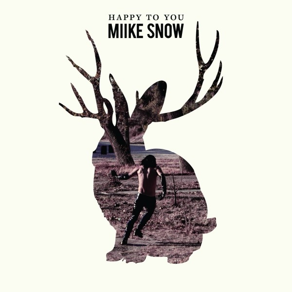 Miike Snow Happy to You cover art