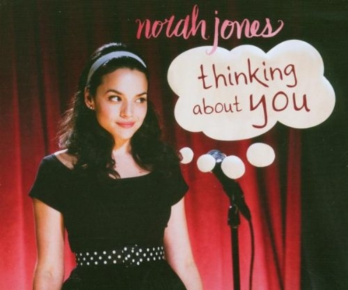 Norah Jones Thinking About You Cover Art