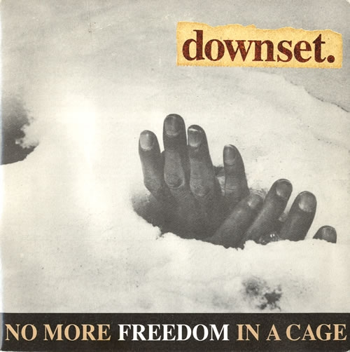 downset. No More Freedom in a Cage Cover Art