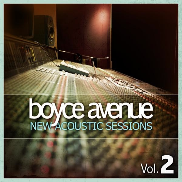 Boyce Avenue New Acoustic Sessions, Volume 2 Cover Art